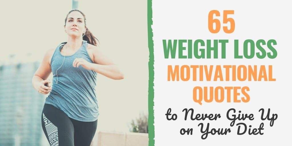 65 Weight Loss Motivational Quotes to Never Give Up on Your Diet Fitness weight loss #Fitness #Never