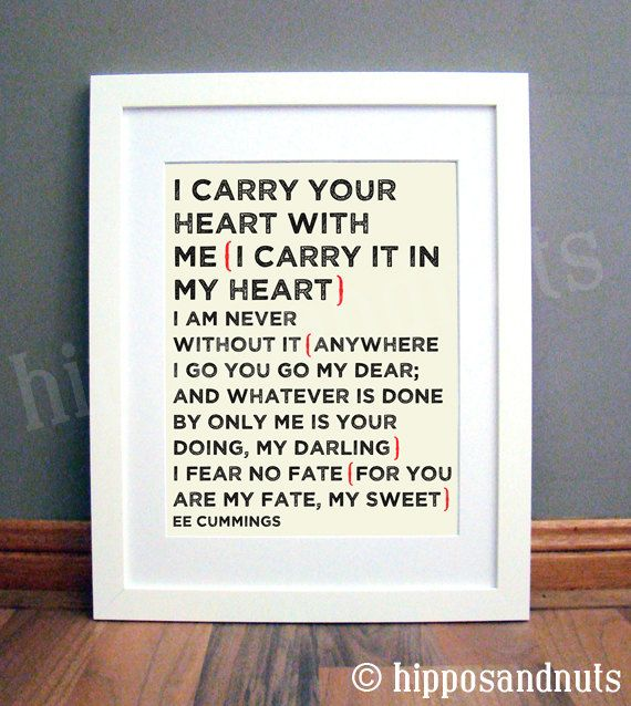 I Carry Your Heart Print 11 x 14 by hipposandnuts on Etsy, $25.00 ...