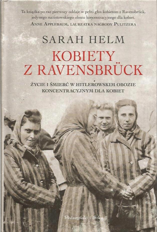 Kobiety Z Ravensbruck Sarah Helm Allegro Pl Cena 120 Zl Stan Uzywany Rzeszow Books To Read Books Reading