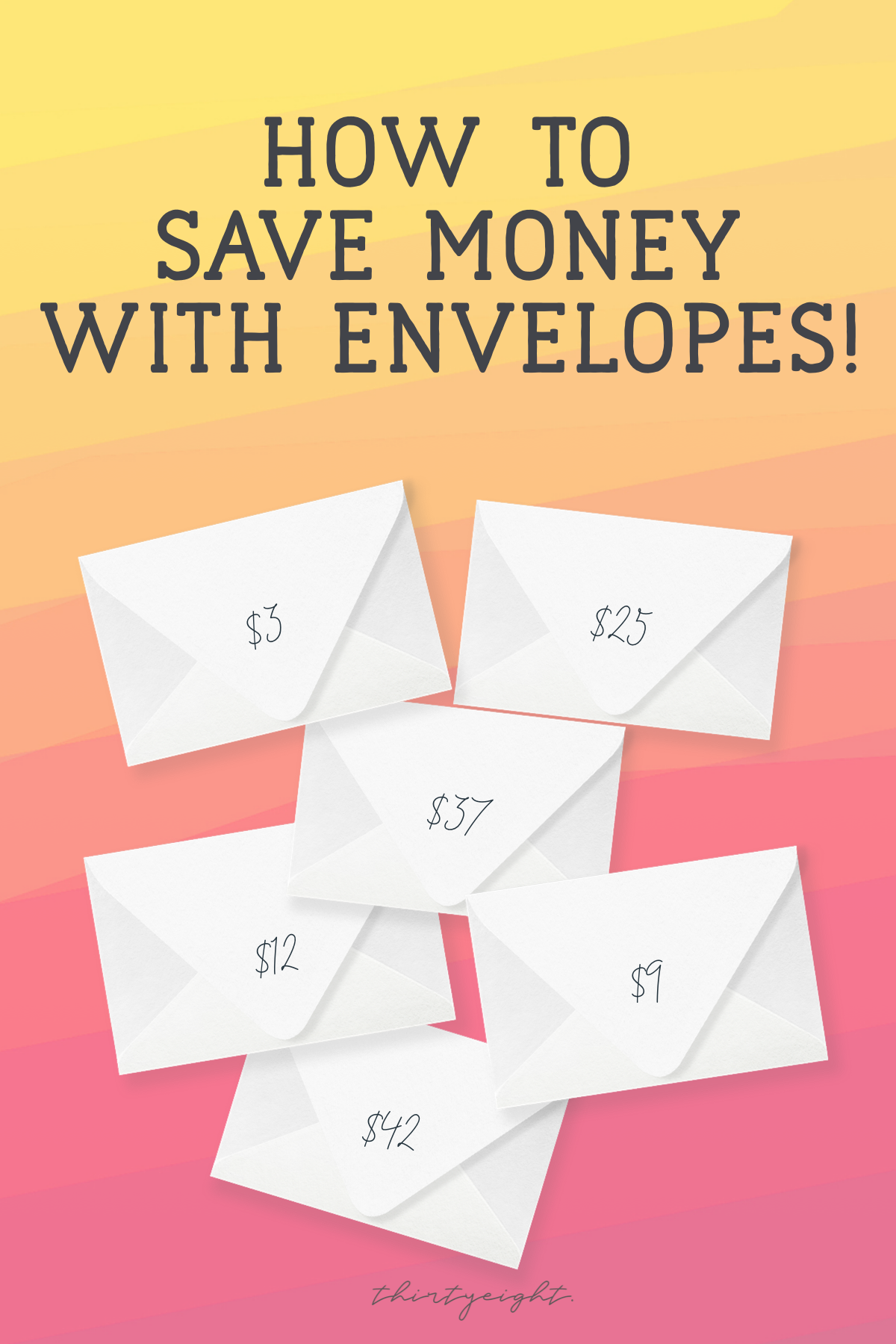 Save Money with Envelopes!