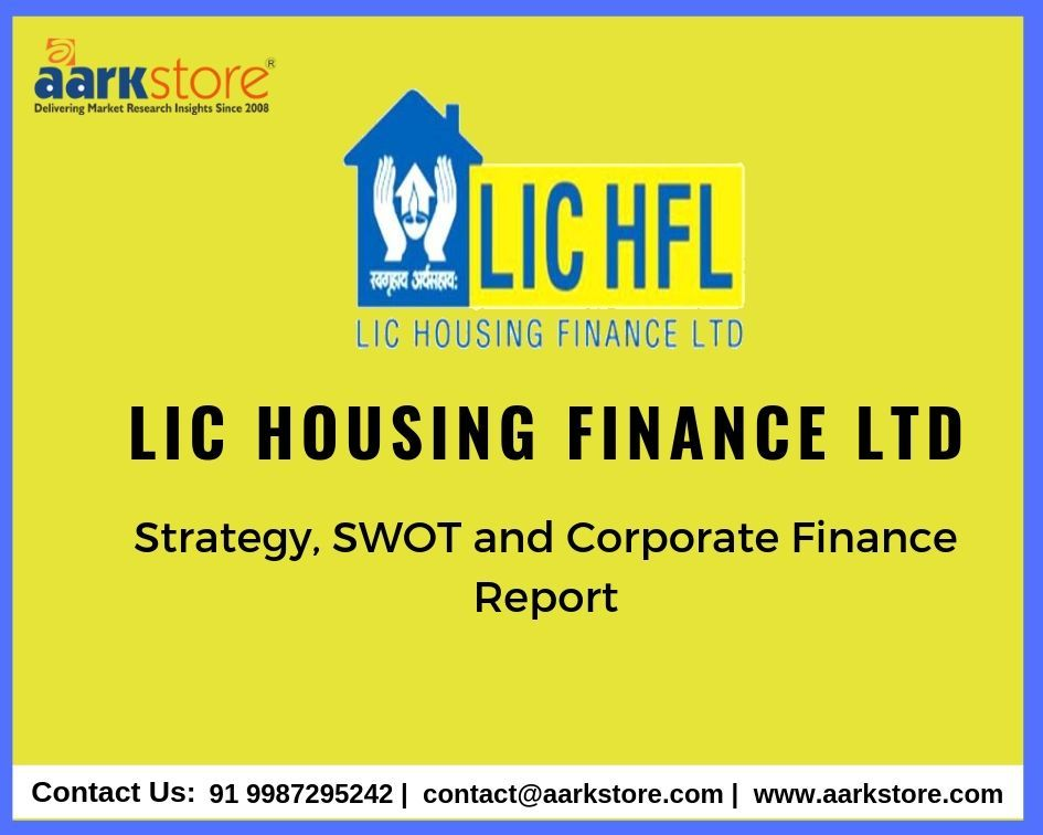 Lic Housing Finance Ltd Is An Insurance Firm Strategically Designed To Cater To The Needs Of Housing Allowances Get A D Finance Business Finance Finance Loans