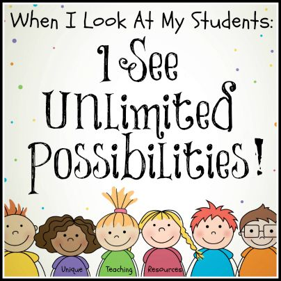 Image result for when i look at my students i see unlimited possibilities