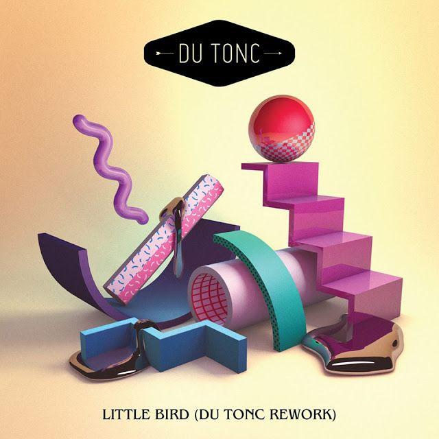Du Tonc - Little Bird (Du Tonc Rework)