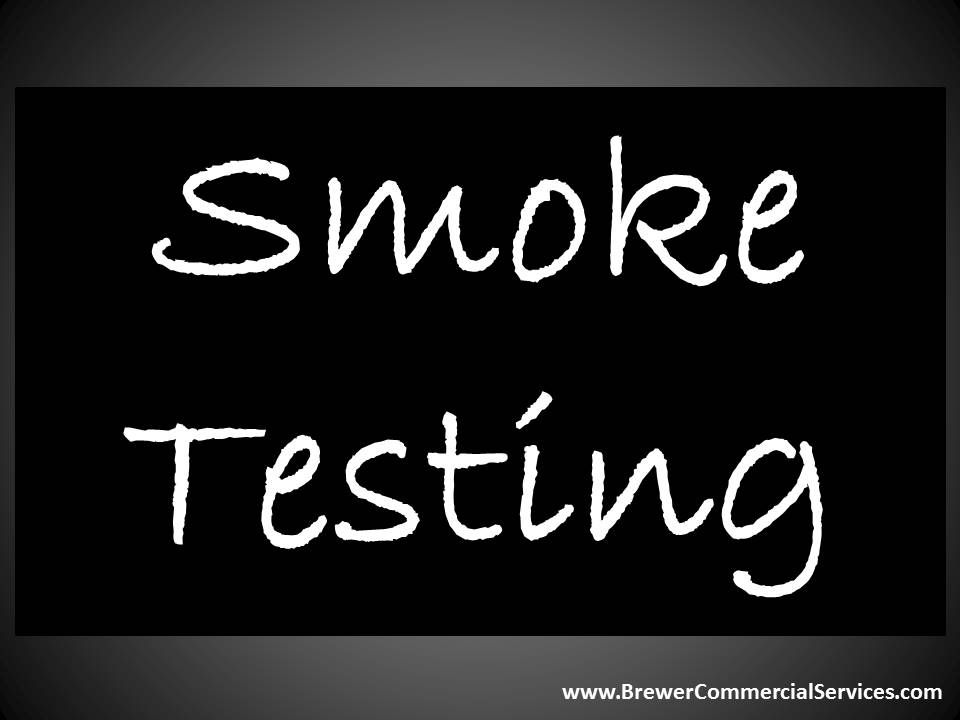 Smoke Testing Has The Most Cost Effective And Efficient Way For