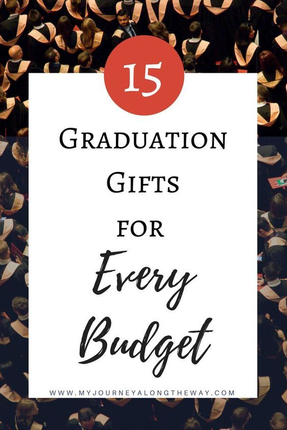 15 Graduation Gifts for Every Budget Pinterest Graduation gifts