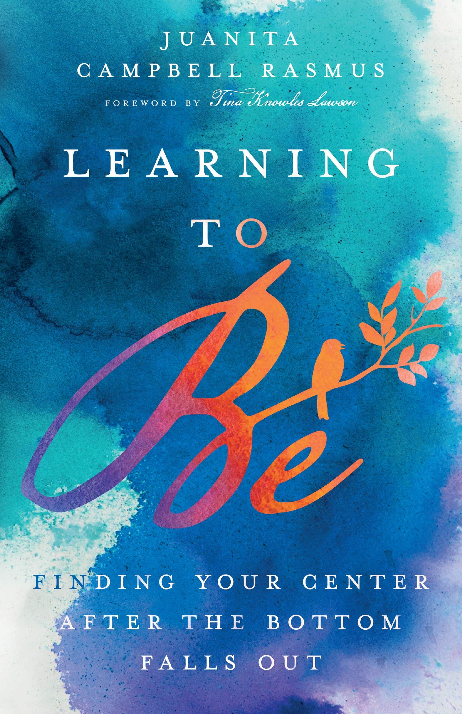 Pdf Learning To Be Finding Your Center After The Bottom Falls Out By Juanita Campbell Rasmus Transformative Books Books To Read Online Learning To Be