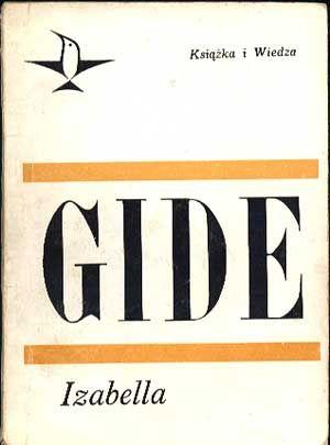 Izabella, Andre Gide, KiW, 1969, http://www.antykwariat.nepo.pl/izabella-andre-gide-p-327.html
