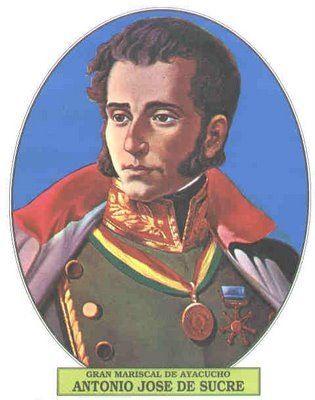 Antonio Jose De Sucre Nacio Cumana 3 Febrero 1795 Murio