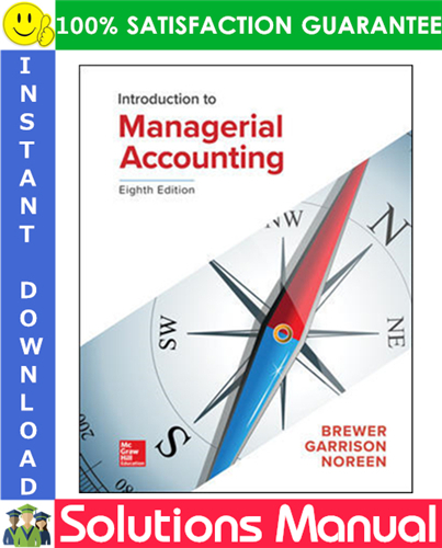 Introduction To Managerial Accounting 8th Edition