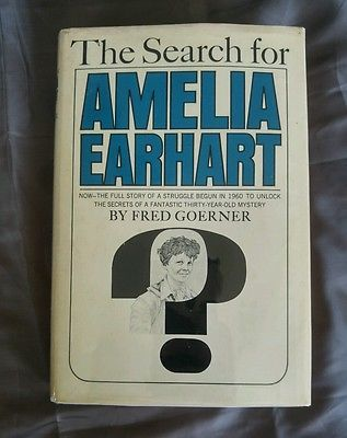 The Search for Amelia Earhart by Fred Goerner Vintage 1966 HCDJ