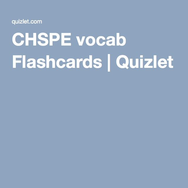 CHSPE vocab Flashcards Quizlet CHSPE Test Pinterest Learning