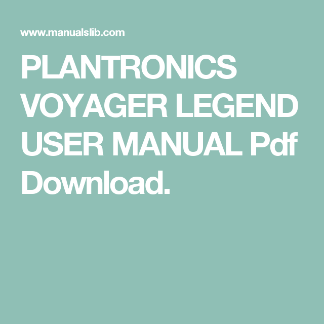 Plantronics Voyager Legend User Manual Pdf Download Manual Pdf Download Plantronics