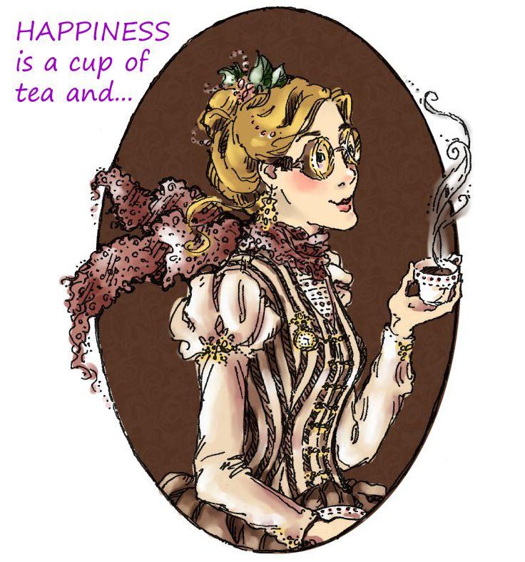 La felicidad es una taza de té y...