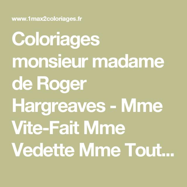 Coloriages monsieur madame de roger hargreaves mme vite fait mme vedette mme tout va bien mme - Madame tout va bien ...