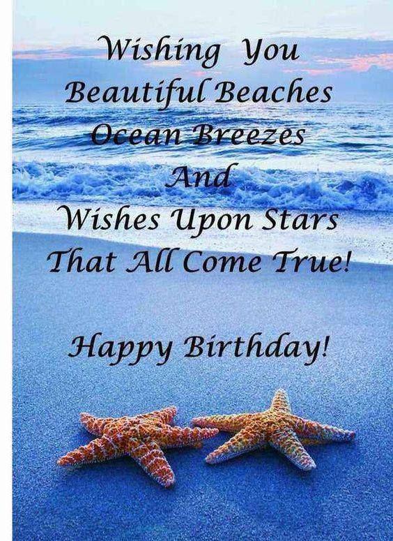 Happy Birthday Wishing You Beautiful Beaches Ocean Breezes