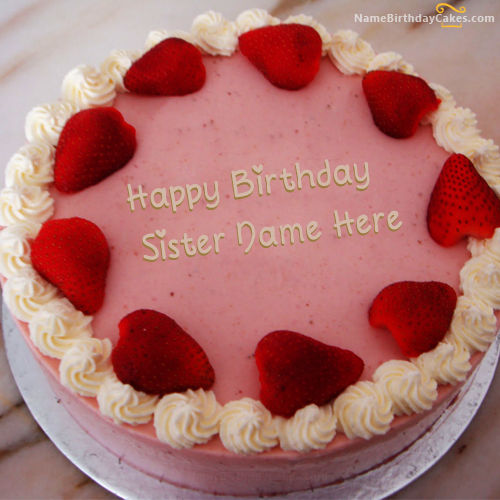 Write name on Strawberry Birthday Cake For Sister Happy Birthday