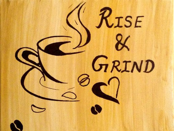 Coffee wall art Kitchen decor Coffee lover gift Rise and Grind ...