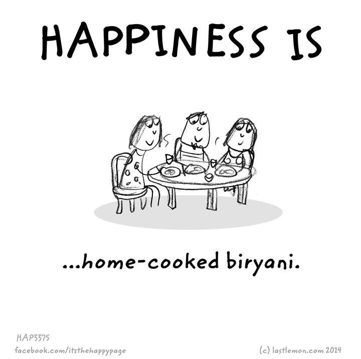 happiness is home-cooked biryani | Pakistan | Happy quotes, Food