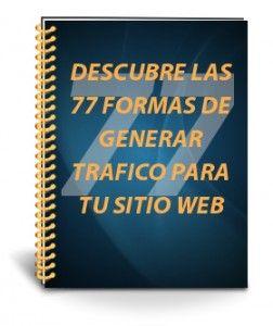 Descarga las 77 formas de generar trafico para tu sitio web http://cursosvirtualesonline.com