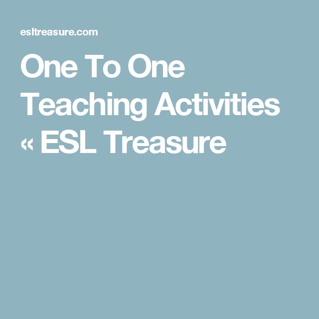 One To One Teaching Activities « ESL Treasure