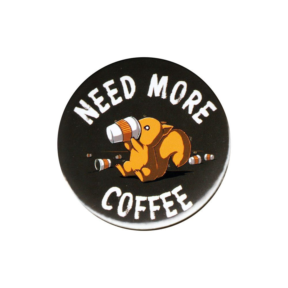Need More Coffee Squirrel Pinback Button Badge Pin 44mm