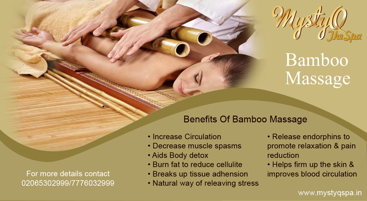 If You Are Interested In Learning More About Bamboo Massage