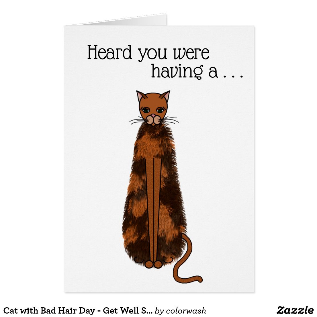 cat with bad hair day  get well soon card  zazzle