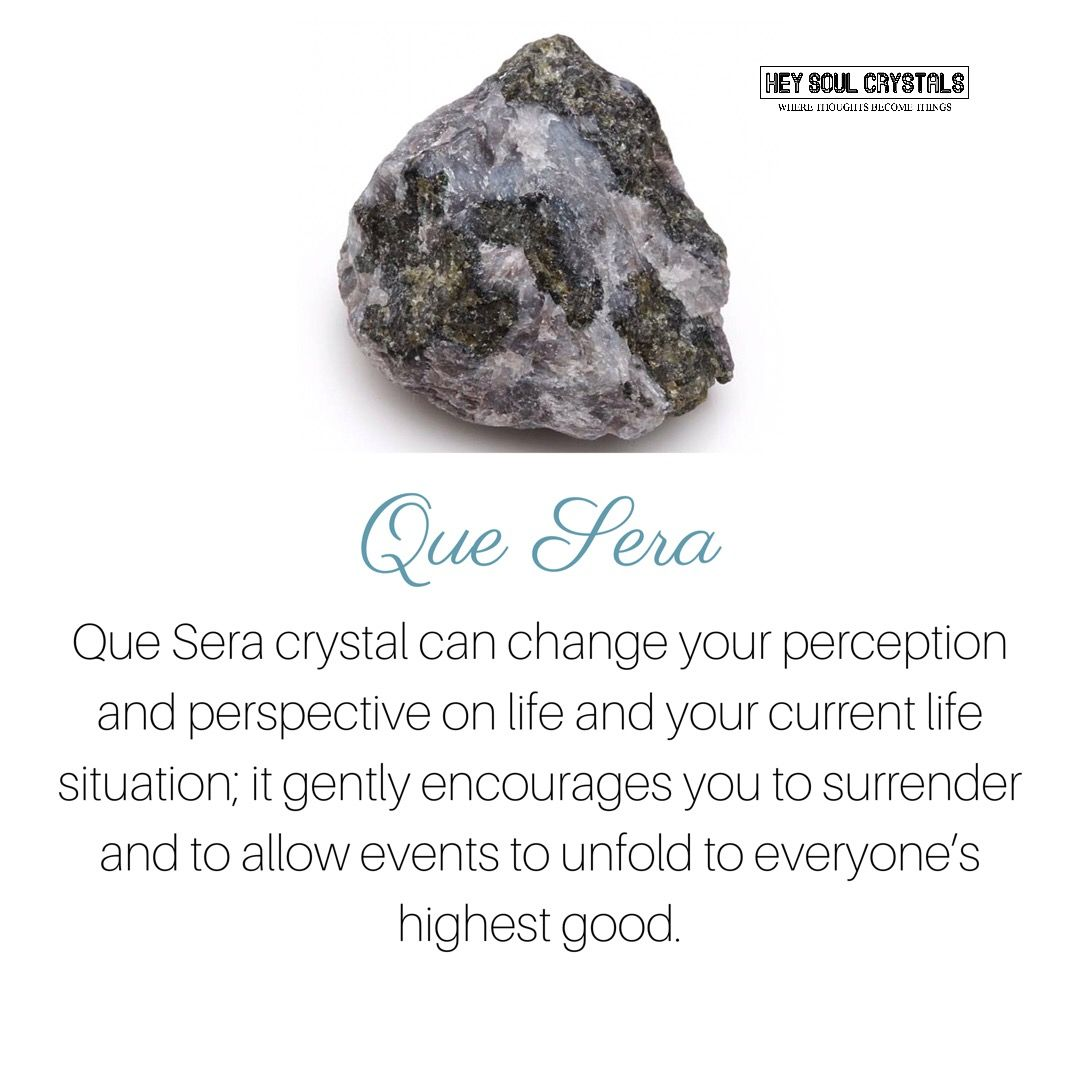 Que Sera Crystal Meaning Crystalmeanings Crystal