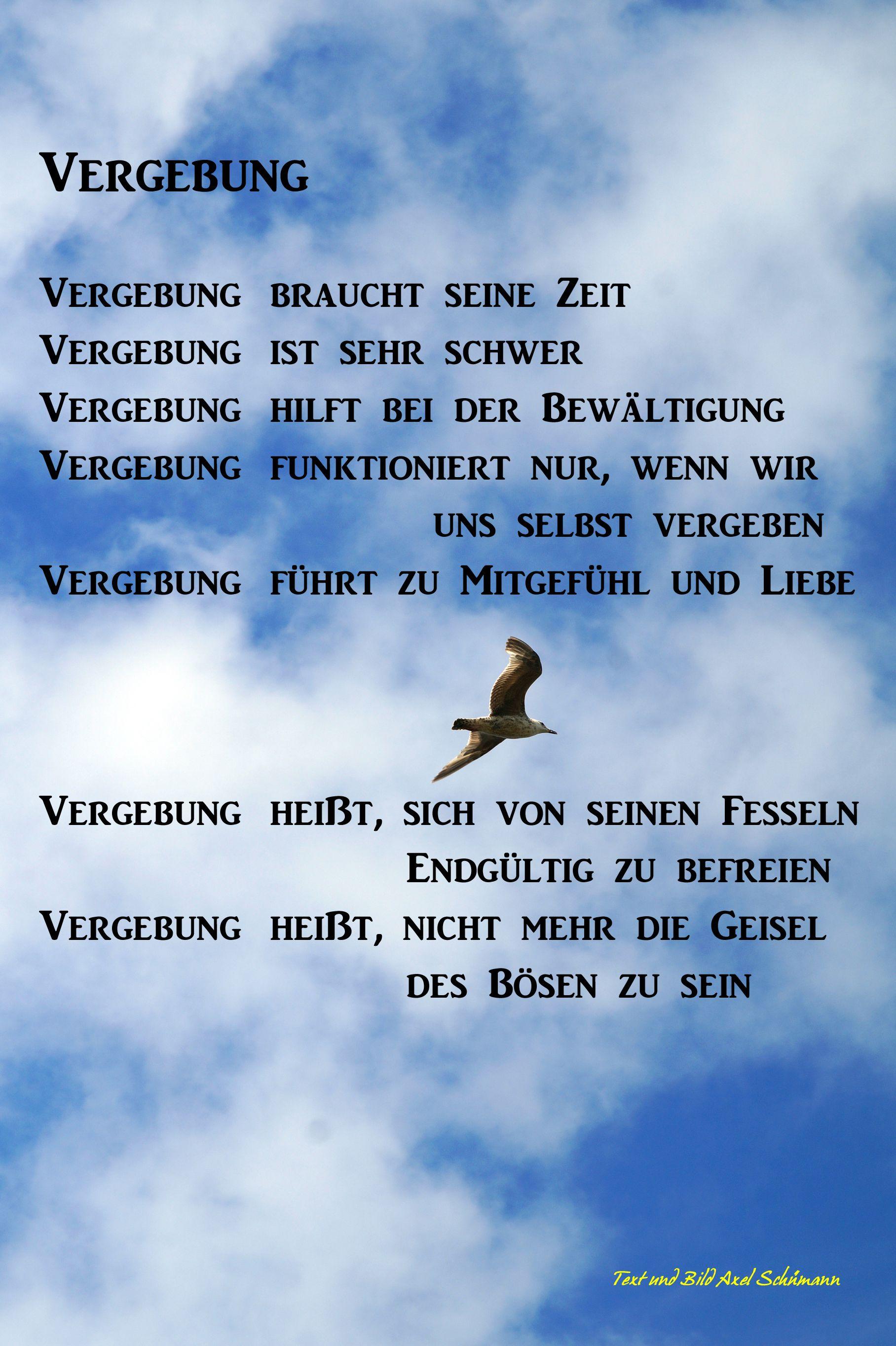 vergebung sprüche VERGEBUNG. Text und Bild von Axel Schümann | Sprüche, Zitate  vergebung sprüche