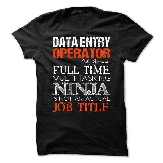 Data Entry operator T Shirts, Hoodies. Get it now ==► https://www.sunfrog.com/No-Category/Data-Entry-operator-94718363-Guys.html?57074 $23