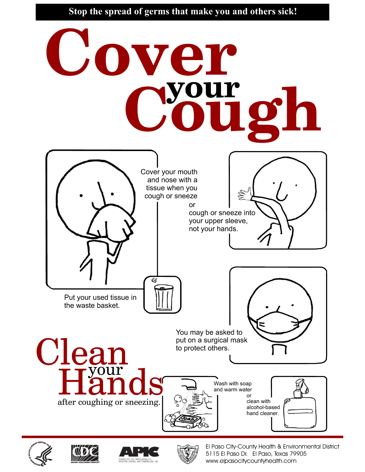 Cover Your Mouth And Nose When Coughing Or Sneezing Use A