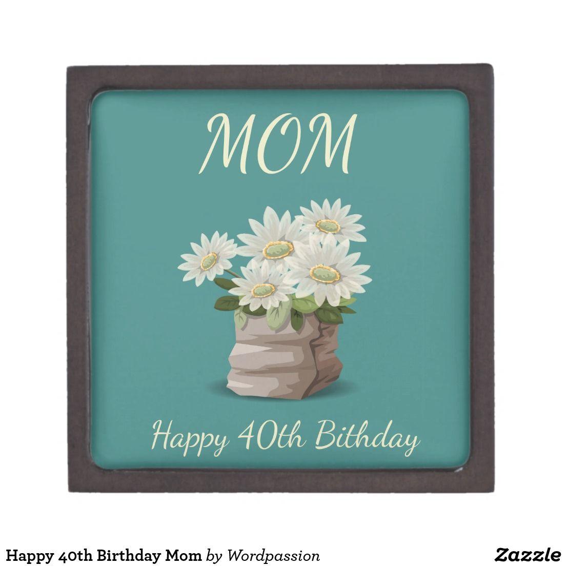 Happy 40th birthday mom gift box happy 40th