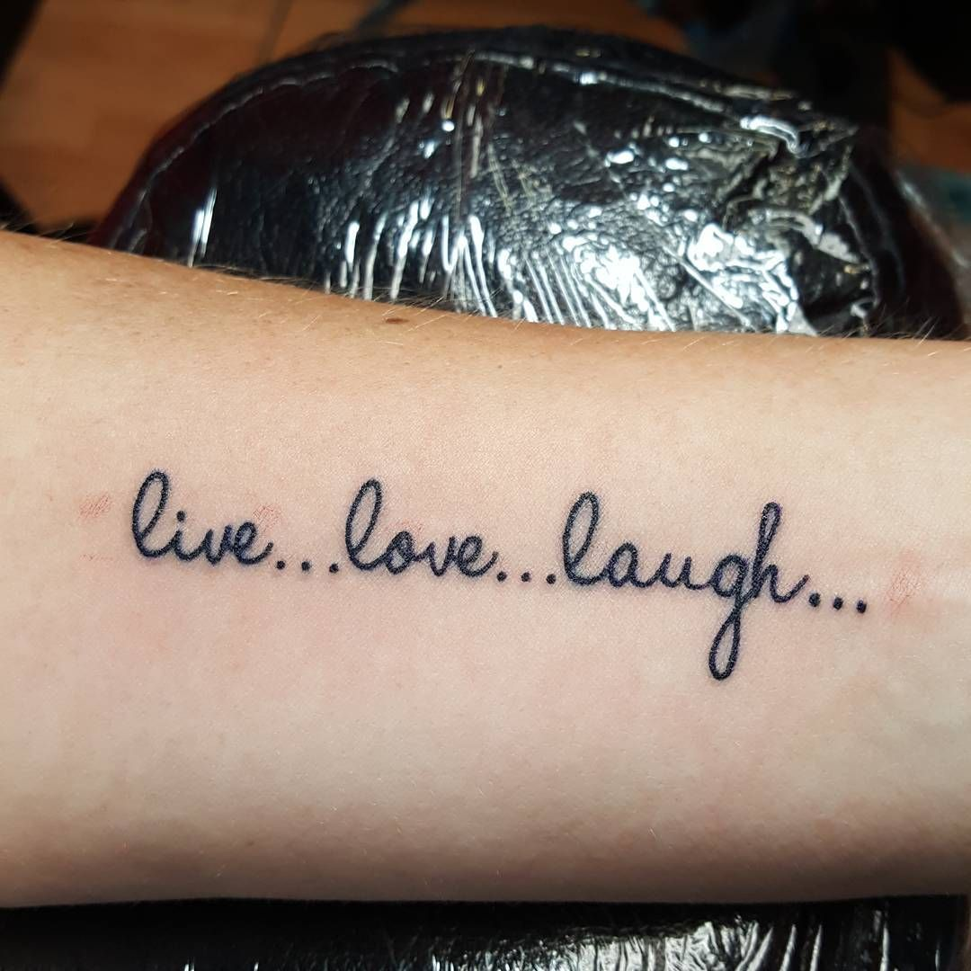 Live Love Laugh Tattoo Love Tattoos Laugh Tattoo Tattoos