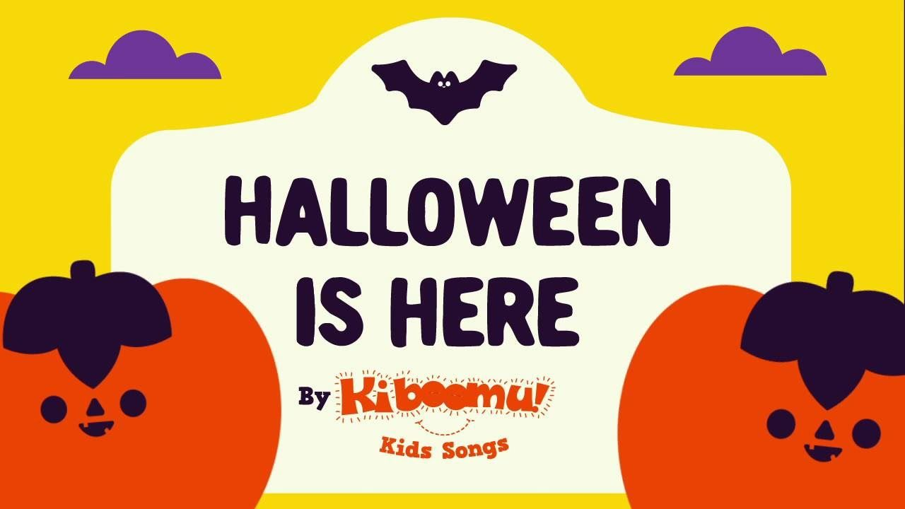 halloween is here song for children halloween song for kids youtube music