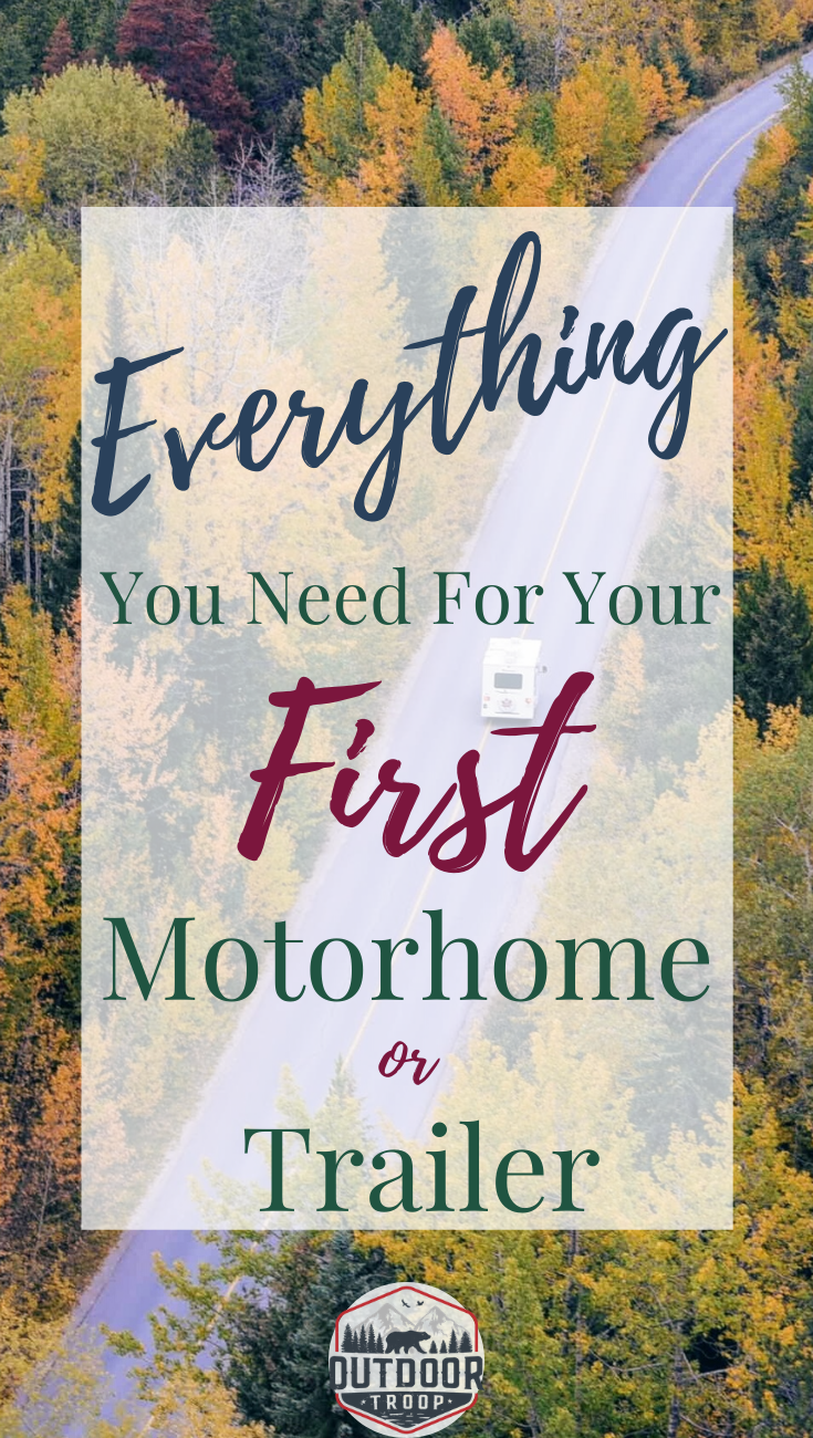 Photo of Everything You Need For Your First Motorhome or Trailer | First-Time Camper | New Rv'er Tips