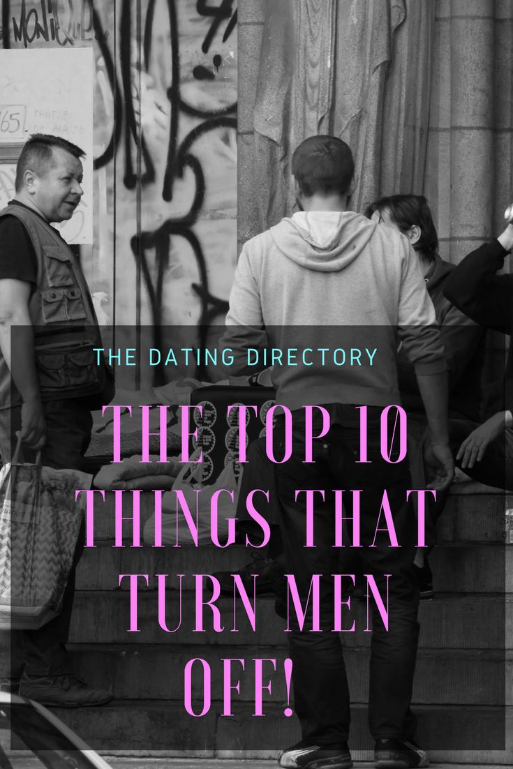 10 Things That Turn Men Off