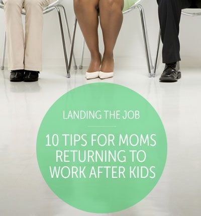 10 Tips For Moms Going Back To Work After Kids Jones   You Might Find This  Helpful Baby Proof Your Career Baby And Career