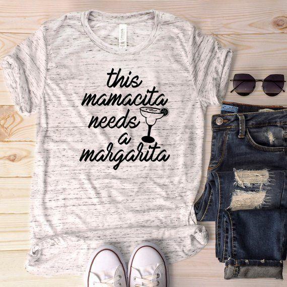 Mama shirt// Mamacita need a margarita