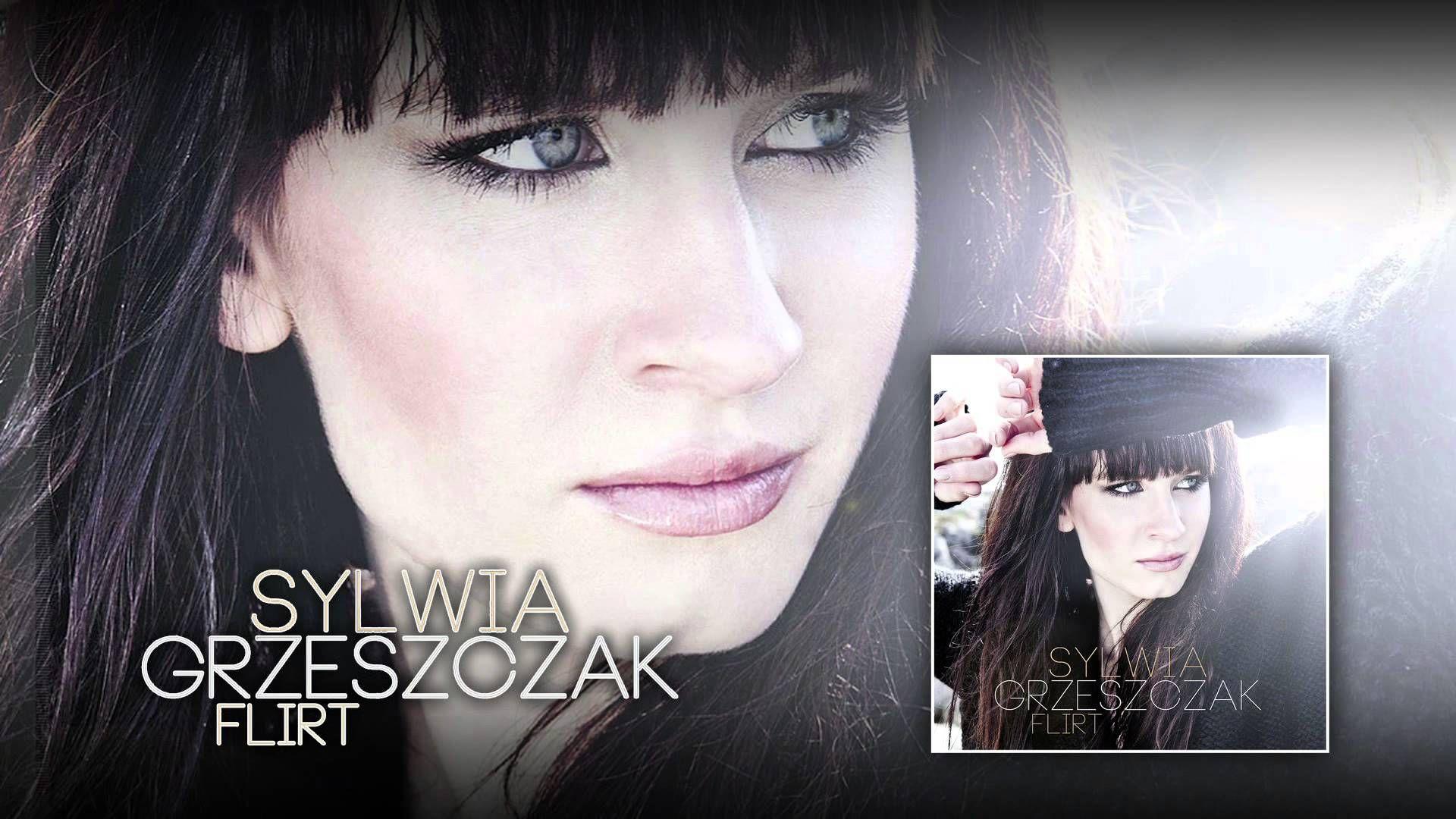 Sylwia Grzeszczak Flirt Official Audio Flirting Music Videos Movie Posters