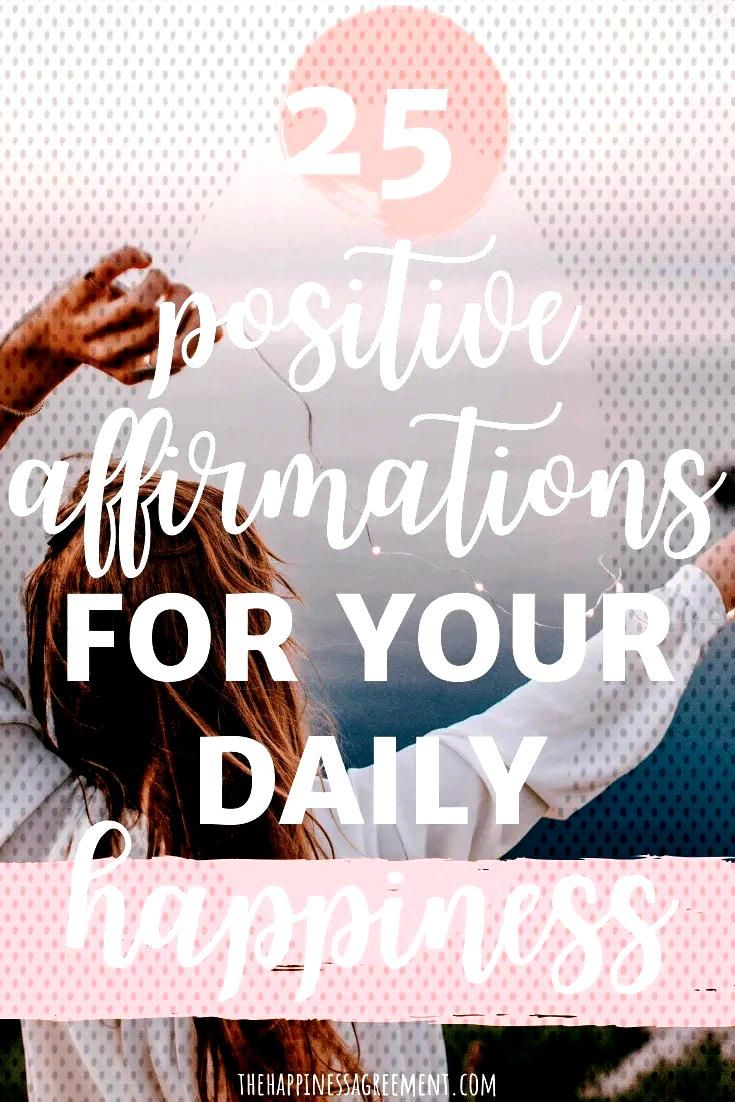 Positive Affirmations to Increase Happiness - The Happiness Agreement  