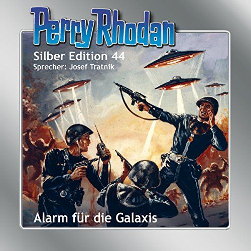 Alarm Fur Die Galaxis Perry Rhodan Silber Edition 44 Perry Rhodan Bucher