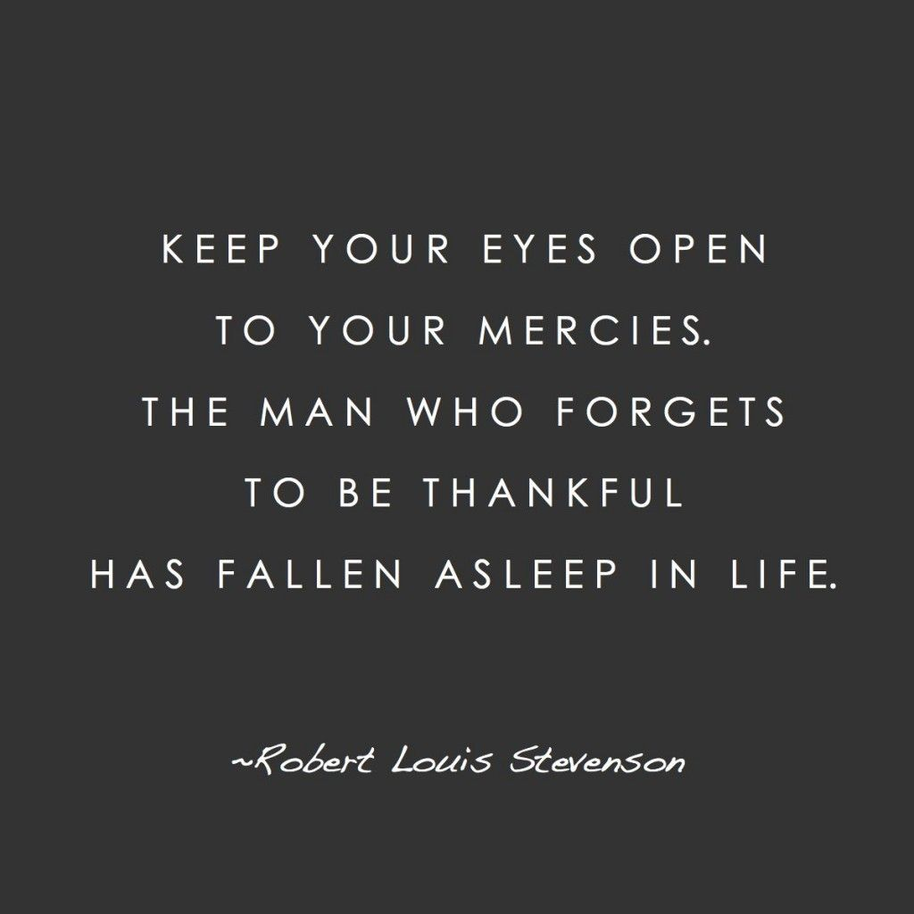 Words Of Wisdom Quotes Words To Live Keep Your Eyes Open  Robert Louis Stevenson