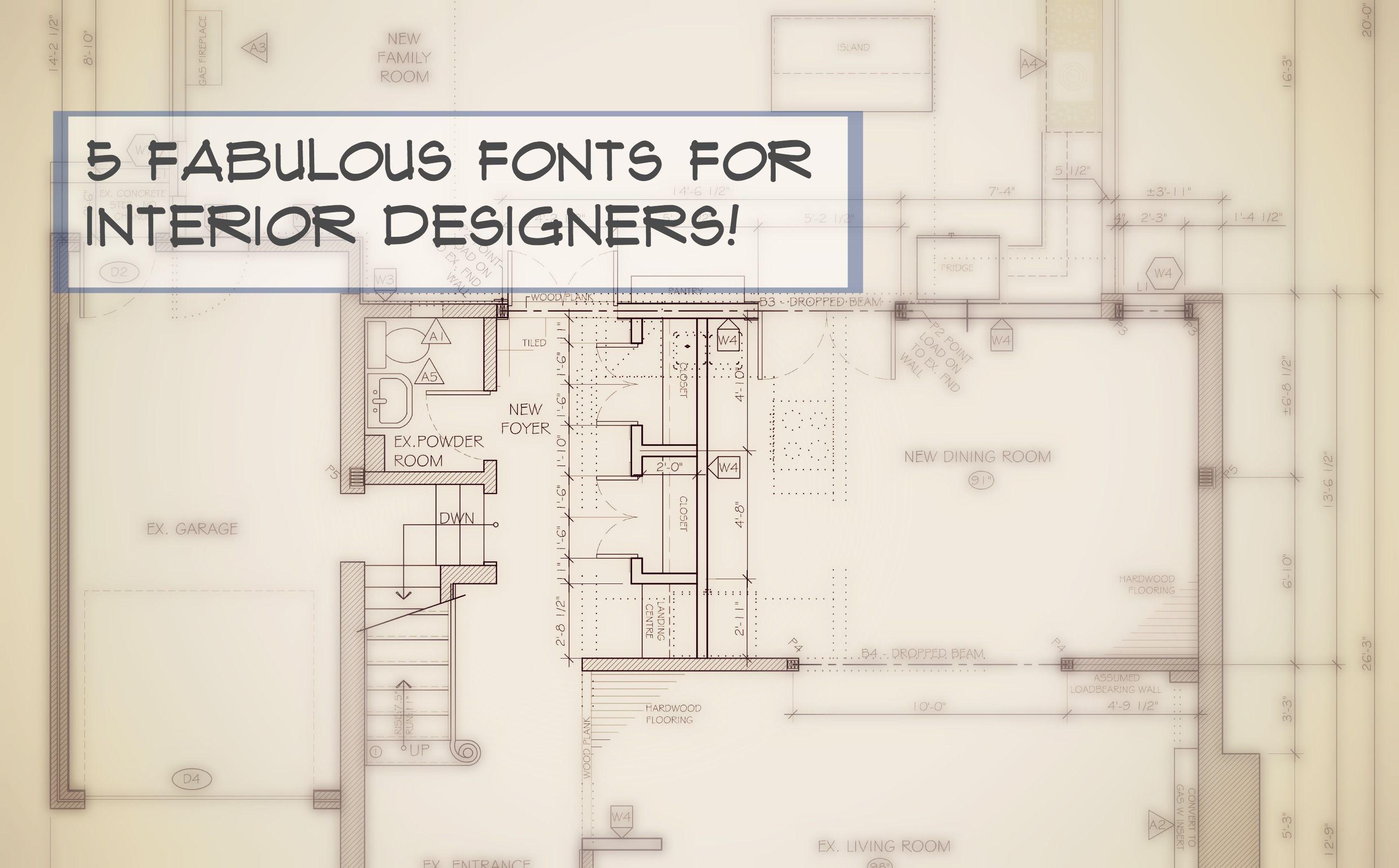 5 Fabulous Fonts for Interior Designers DESIGN Tools Pinterest
