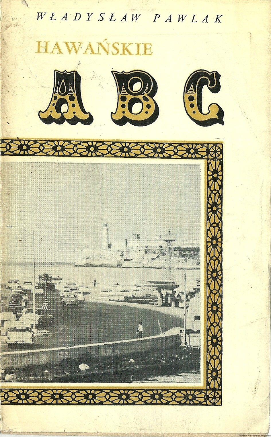 1967 Hawanskie Abc Autor Wladyslaw Pawlak Wydanie Pierwsze