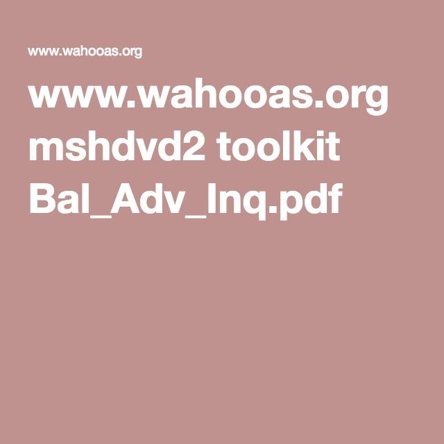 www.wahooas.org mshdvd2 toolkit Bal_Adv_Inq.pdf
