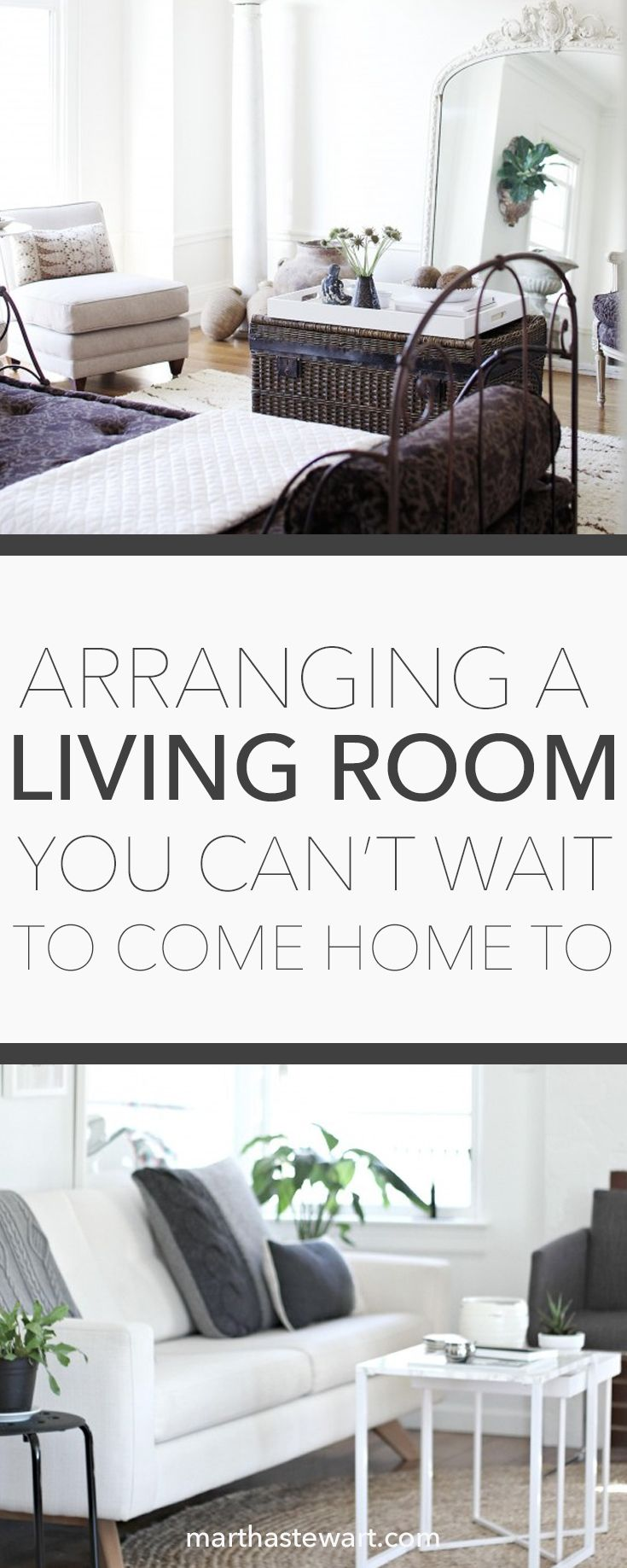 Arranging a Living Room You Can\'t Wait to Come Home To | Martha ...