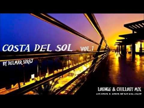 Chillout Lounge mix by Delmar Siraj - Costa del sol Vol .1    A smooth Latin/Spanish Chillout mix..