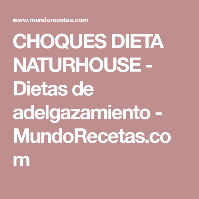 dieta choque piña naturhouse