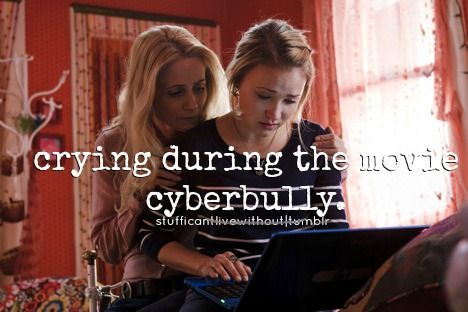 Crying During The Movie Cyberbully Just Girly Things Movies