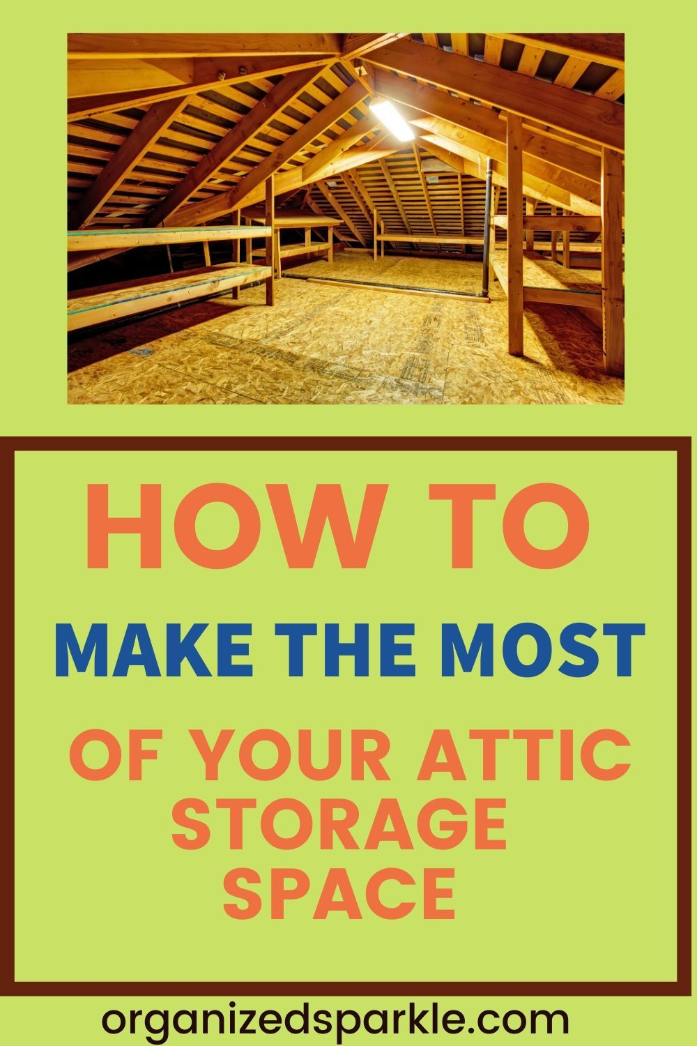 How to Organize and Declutter the Attic   Attic storage solutions ...